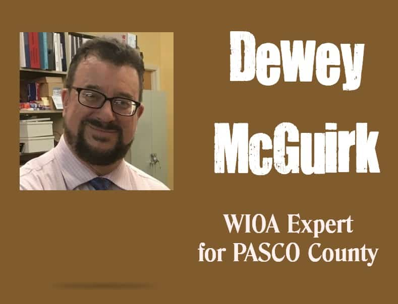 Dewey McGuirk WIOA Expert for Pasco County